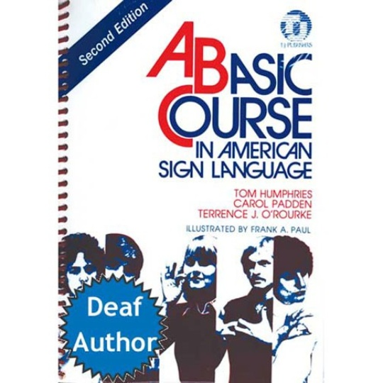 A Basic Course in American Sign Language | 2nd Ed.