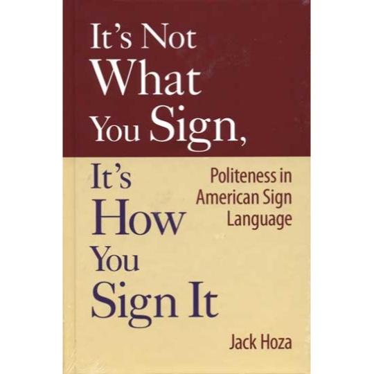 It's Not What You Sign, It's How You Sign It (TE)