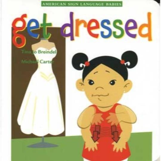 ASL Babies: Get Dressed