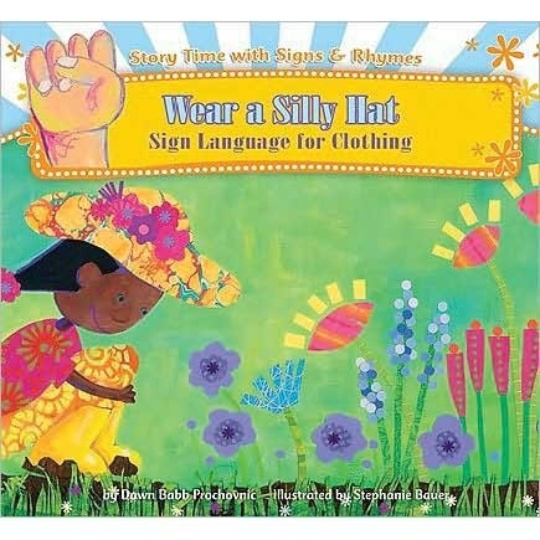 Wear a Silly Hat: Sign Language for Clothing