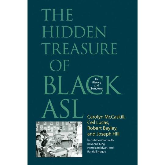 The Hidden Treasure of Black ASL