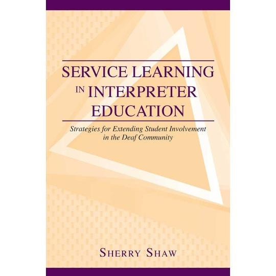 Service Learning in Interpreter Education