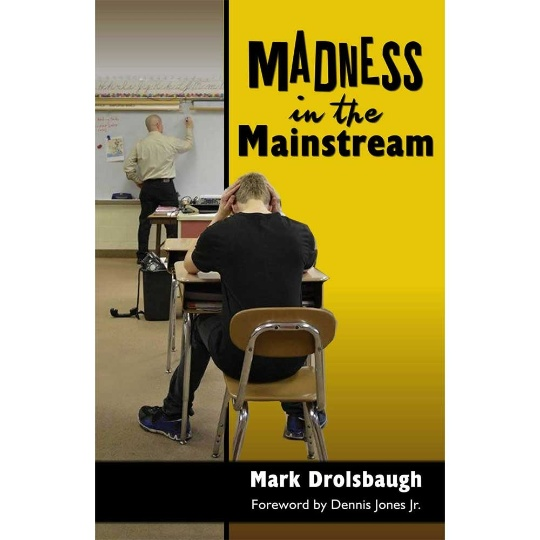 Madness in the Mainstream
