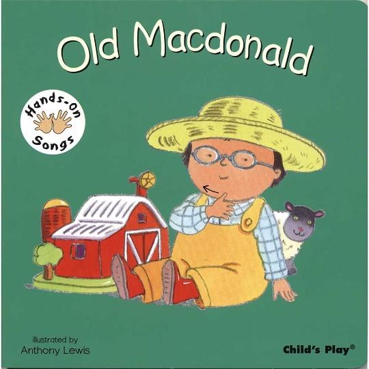 Hands-On Songs: Old Macdonald Board Book