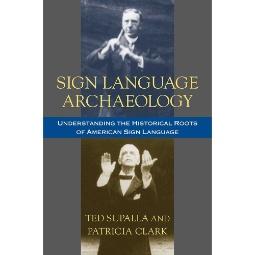 Sign Language Archaeology