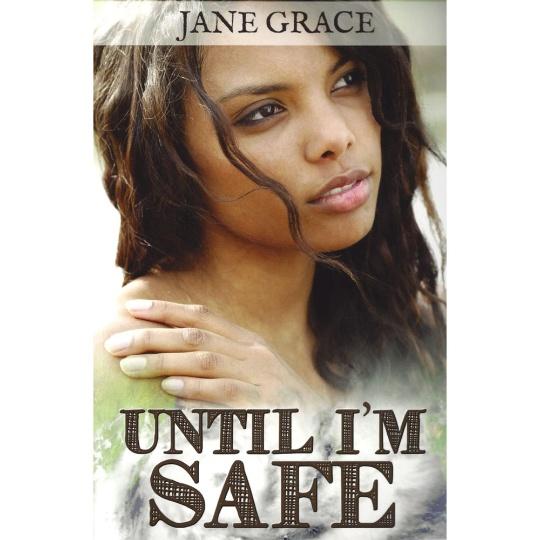 Until I'm Safe
