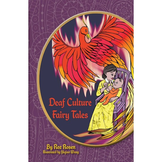 Deaf Culture Fairy Tales with Color Illustrations