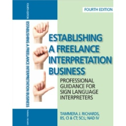 Establishing a Freelance Interpreting Business (4th edition)
