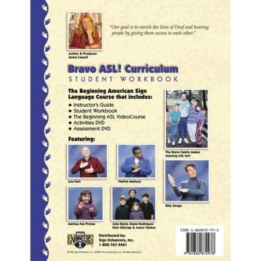 Sign Enhancers Bravo ASL! Student Workbook