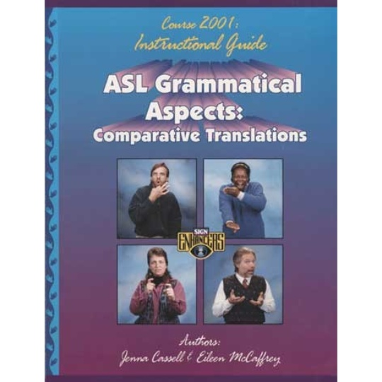 Sign Enhancers ASL Grammatical Aspects Guide