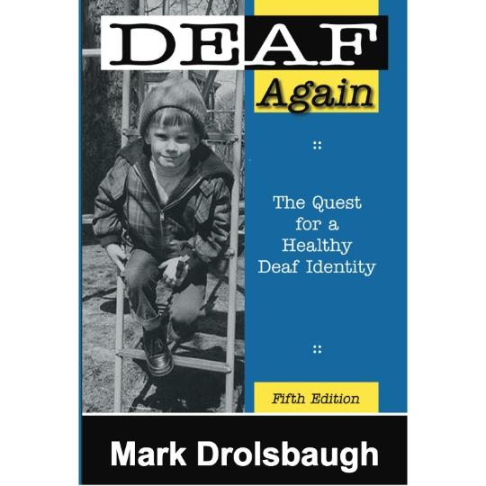 Deaf Again (5th edition)