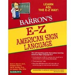 Barron's E-Z American Sign Language