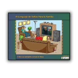 Family Sign Language Companion Guide (Spanish)