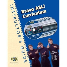 Sign Enhancers Bravo ASL! Curriculum Instructor's Guide