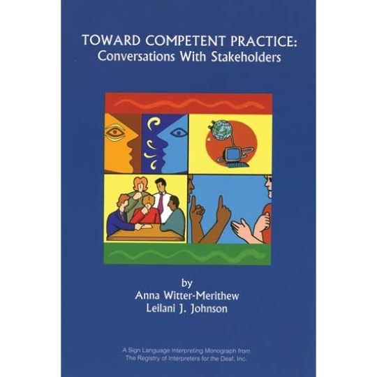 Toward Competent Practice: Conversations with Stakeholders