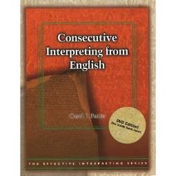 Effective Interpreting: Consecutive Interpreting from English (Study Set)