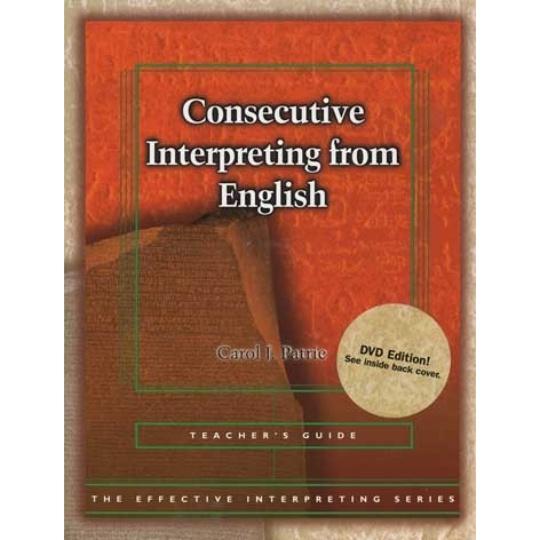 Effective Interpreting: Consecutive Interpreting from English (Teacher)