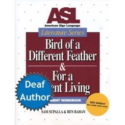 ASL Literature Series: Bird of a Different Feather Book & DVD (Student Set)