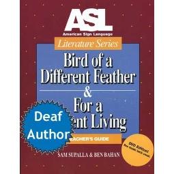 ASL Literature Series: Bird of a Different Feather Book & DVD (Teacher Set)