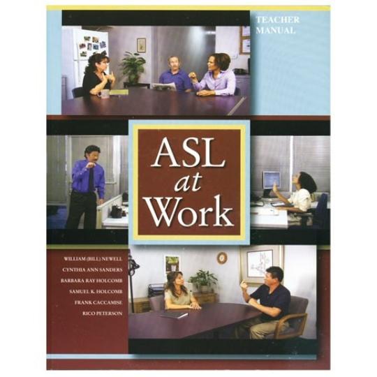 ASL at Work: Teacher Manual