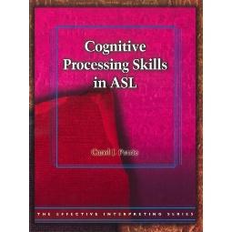 Effective Interpreting: Cognitive Processing in ASL (Study Set)