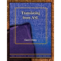 Effective Interpreting: Translating from ASL (Study Set)