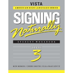 Signing Naturally Level 3 Student Workbook / DVD