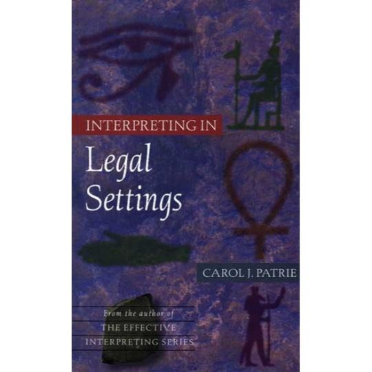 Interpreting in Legal Settings