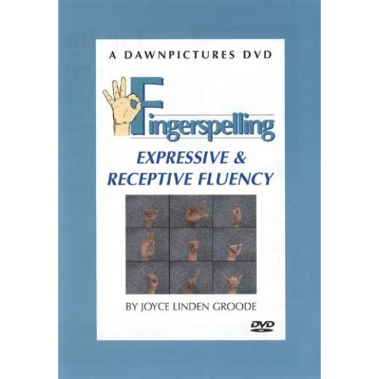 Fingerspelling Expressive and Receptive Fluency