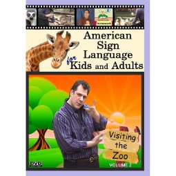 ASL for Kids & Adults  Vol. 2  Visiting the Zoo