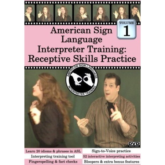 ASL Interpreter Training: Receptive Skills Vol. 1