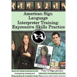 American Sign Language Interpreter Training: Expressive Skills  Practice 1