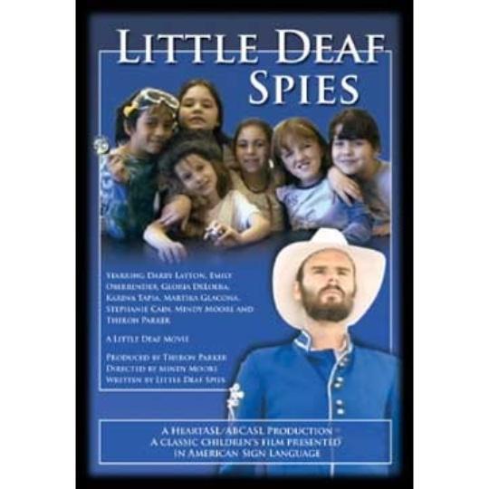 Little Deaf Spies