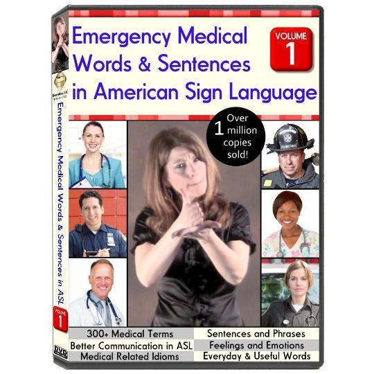 Emergency Medical Words & Sentences in American Sign Language Vol 1