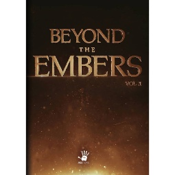 Beyond the Embers: Volume 1