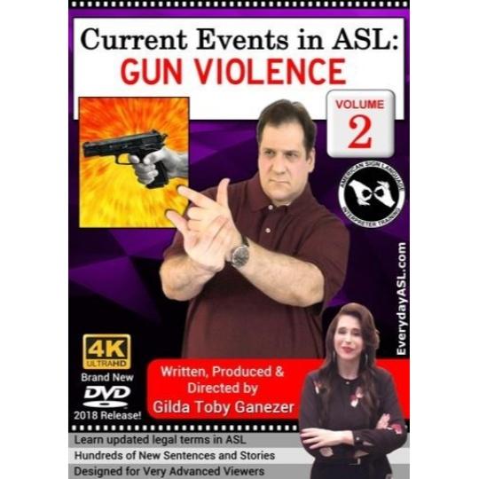 Current Events in ASL: Gun Violence  Vol. 2