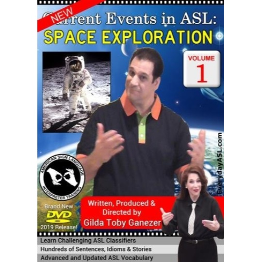 Current Events in ASL: Space Exploration  Vol. 1