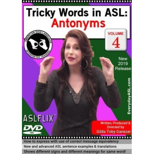 Tricky Words in ASL: Antonyms  Vol. 4