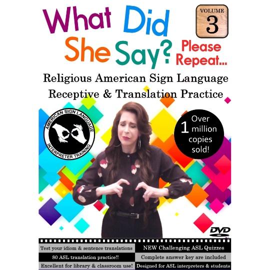 What Did She Say?  ASL Receptive & Translation  Vol. 3