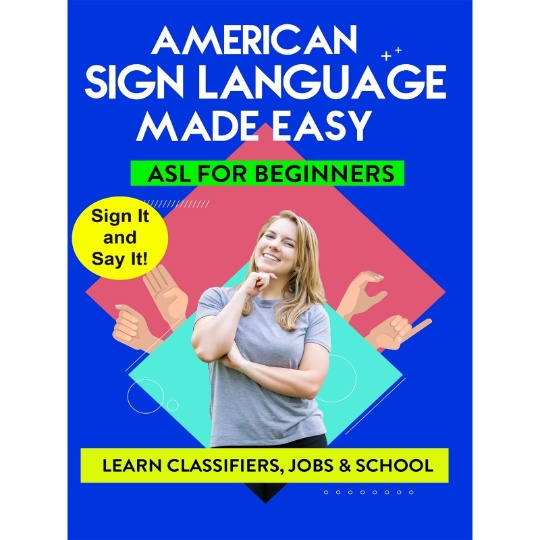 American Sign Language Made Easy - ASL for Beginners - Classifiers, Jobs, and School