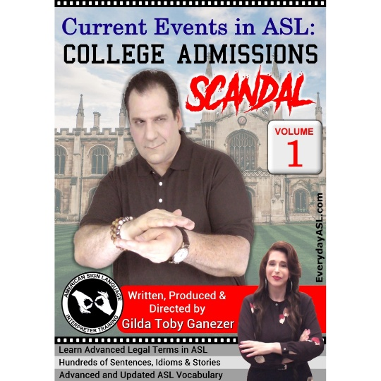 Current Events in ASL: College Admissions Scandal Vol. 1