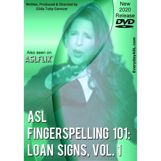 ASL Fingerspelling 101; Loan Signs  Vol.1